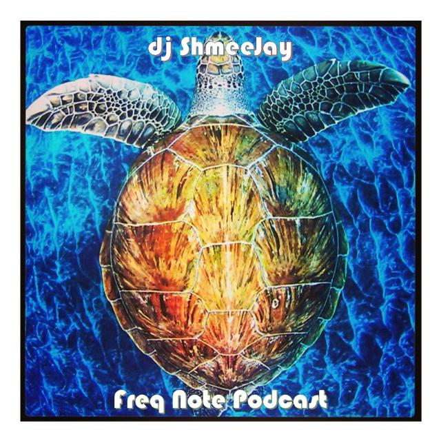 djShmeeJay_Freq Note Podcast