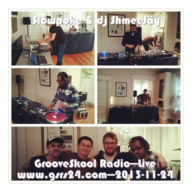 djShmeeJay_GrooveSkool Radio - Slowpoke