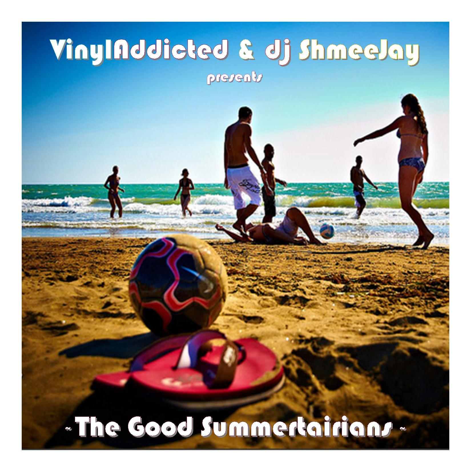 VinylAddicted & ShmeeJay_Summertairians