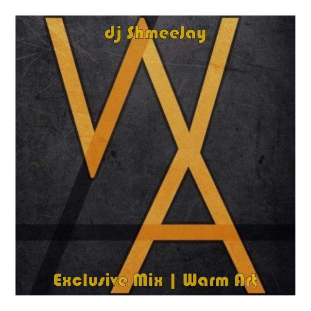 dj ShmeeJay_Warm Art