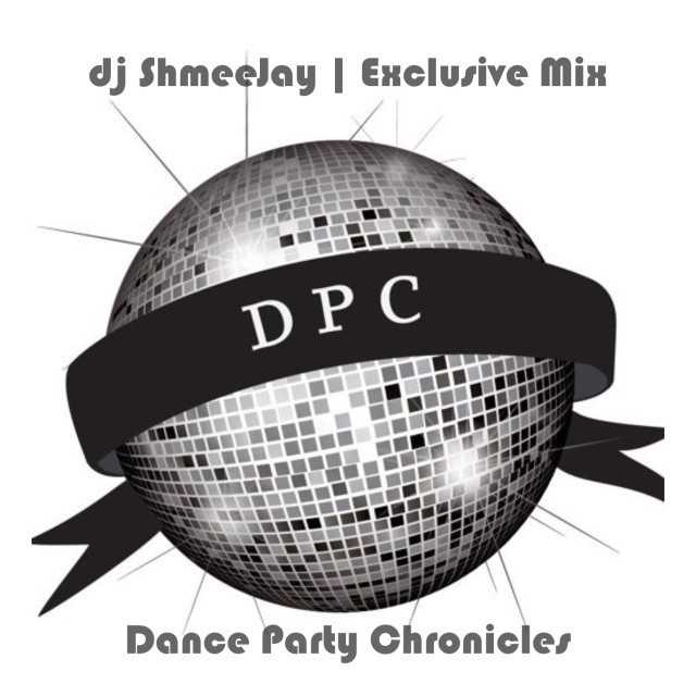 dj ShmeeJay_Dance Party Chronicles