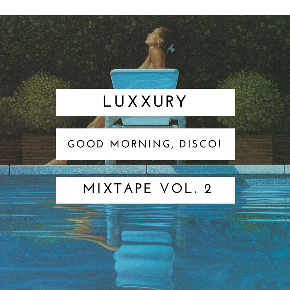 Luxxury - Good Morning Disco